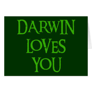 Darwin Loves You Greeting Card