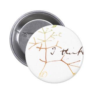 Darwin tree of life: I think 6 Cm Round Badge
