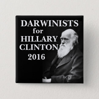 Darwinists for Hillary Clinton 15 Cm Square Badge
