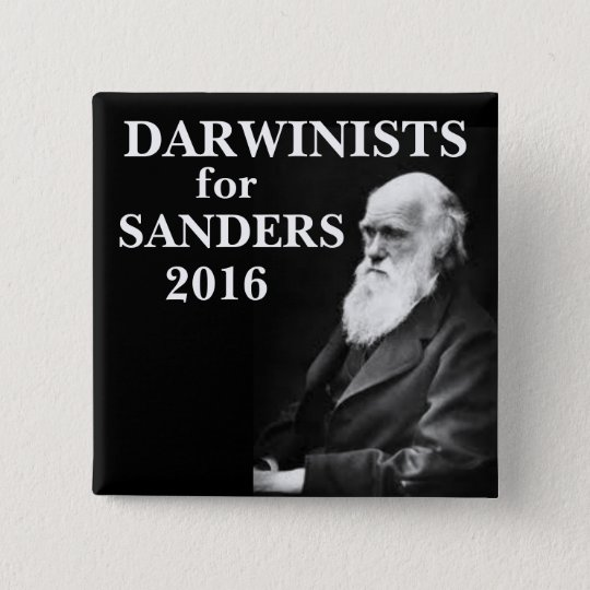 Darwinists for Sanders 15 Cm Square Badge