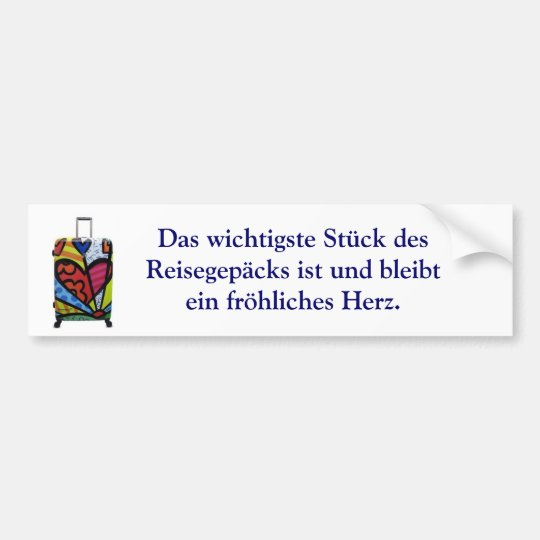 Das wichtigste Stück des Reisegepäcks Bumper Sticker