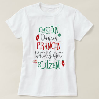 Dashin Dancin Prancin Christmas T-Shirt