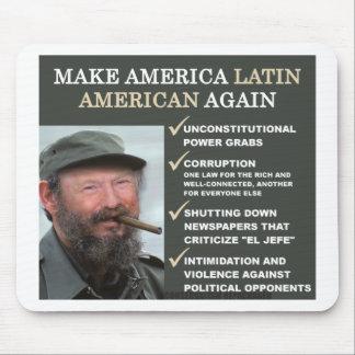 Dastro: Make America Latin American Again Mouse Pad