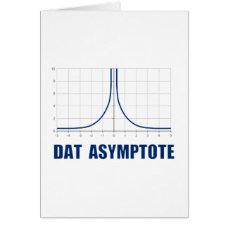 Dat Asymptote Greeting Card