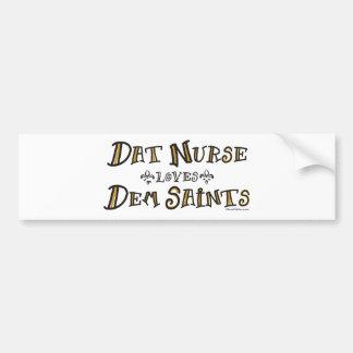 Dat Nurse Loves Dem Saints Bumper Stickers