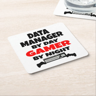 Data Manager by Day Gamer by Night Square Paper Coaster