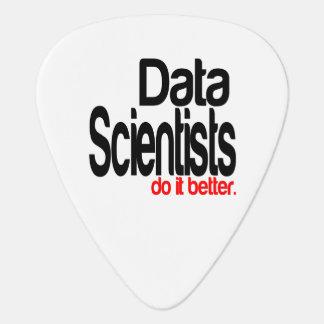 Data Scientists Do It Better Plectrum