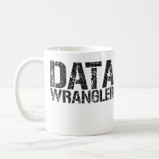 DATA WRANGLER MUG - Add Mug Owner's Name.