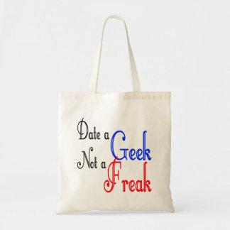 Date a Geek Not a Freak Budget Tote Bag