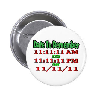 Date To Remember 11-11-11 6 Cm Round Badge
