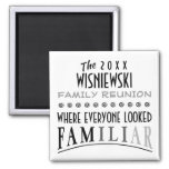 DATED FUNNY FAMILY REUNION SQ. SQUARE MAGNET