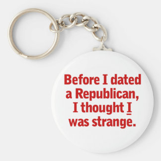 Dating a Republican Basic Round Button Key Ring