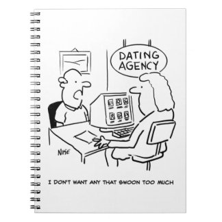 Dating Agency - doesn't want a girl who swoons Notebook