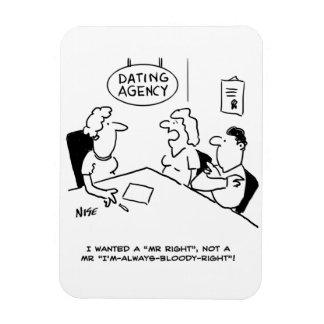 Dating Agency - Mr Right Rectangular Photo Magnet