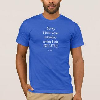 dating, break up, love, weird, humor T-Shirt
