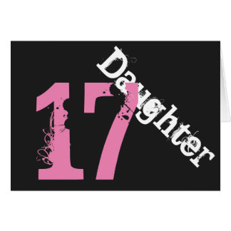 Daughter, 17th birthday, white, pink on black. greeting cards