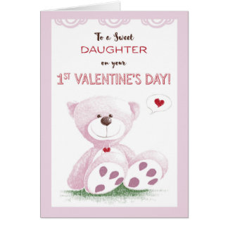 Daughter, 1st Valentine's Day, Pink Teddy Bear on Card