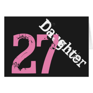 Daughter, 27th birthday, white, pink on black. greeting cards