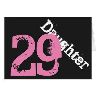 Daughter, 29th birthday, white, pink on black. card