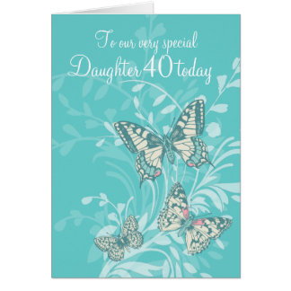 Daughter 40th birthday butterflies card