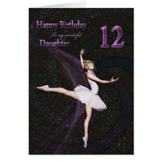 Daughter age 12, a ballerina birthday card
