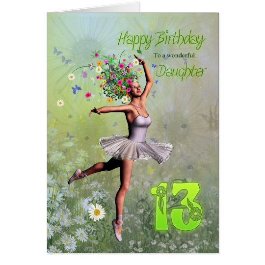 Daughter age 13, flower fairy birthday card