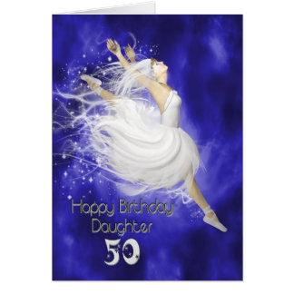 Daughter age 50, leaping ballerina birthday card