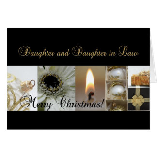 Daughter and Daughter in Law Christmas collage Greeting Card
