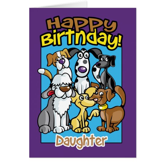 Daughter, Birthday Celebration Dogs, Lots of dogs Card