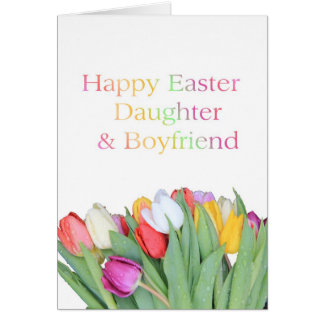 Daughter Boyfriend Happy Easter Tulip card