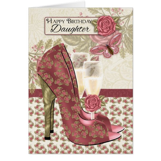 Daughter Champagne And Shoes Birthday Card