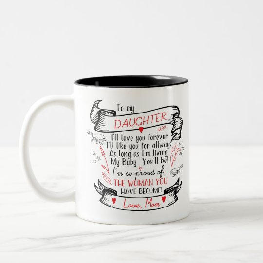 Daughter Coffee Mug Gift from Proud Mum