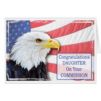 Daughter,commissioning with a bald eagle greeting card