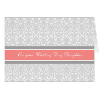 Daughter Congratulations Wedding Day Coral Gray Greeting Card