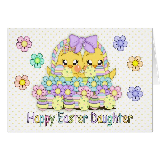 Daughter Cute Easter Chicks In A Basket With Eggs Card
