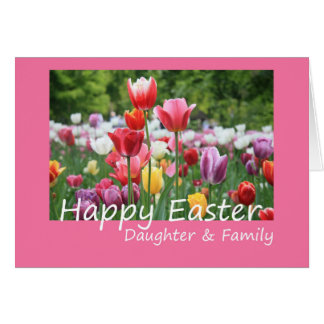 Daughter & Family   Happy Easter Greeting Card