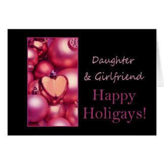 Daughter & Girlfriend Pink Happy Holigays Card