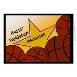 Daughter - Happy Birthday Basketball Loving Card