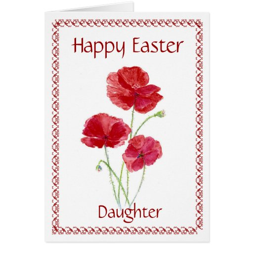 Daughter Happy Easter Flower, Poppy Greeting Card