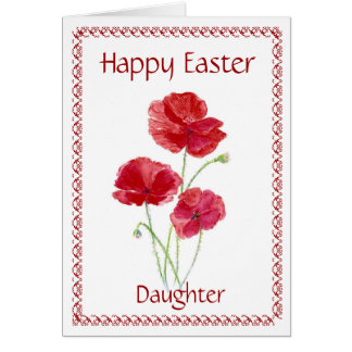 Daughter Happy Easter Flower Poppy Greeting Card