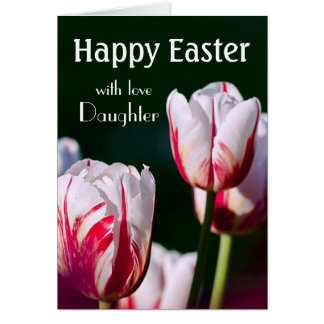 Daughter / Happy Easter - Red /White Tulips Greeting Card