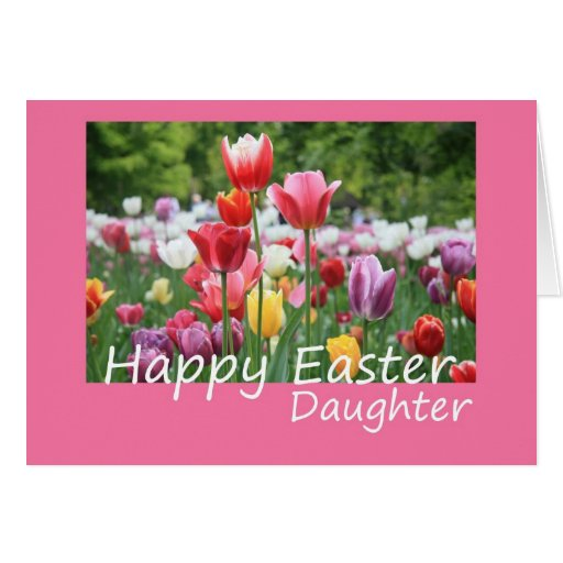 Daughter Happy Easter Tulip card