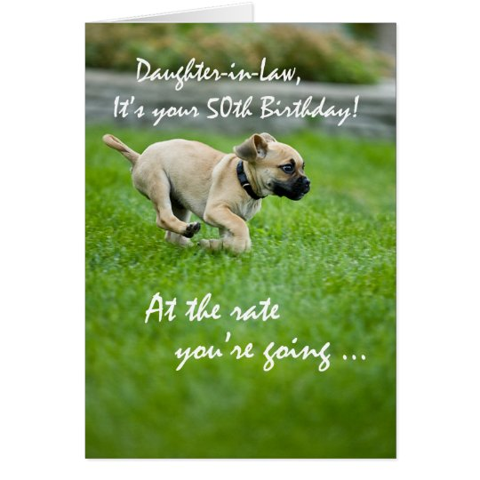 Daughter-in-law, 50th Birthday Puppy Running Card