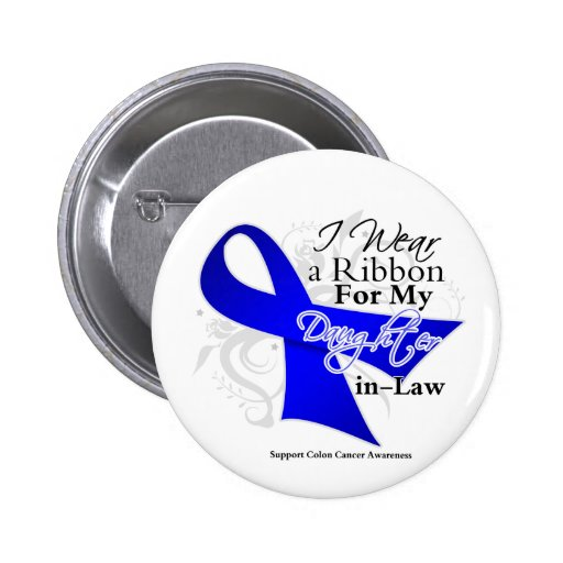Daughter-in-Law Blue Ribbon - Colon Cancer Pinback Buttons