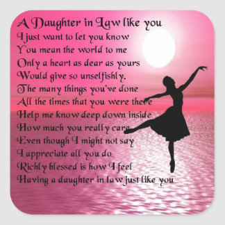 Daughter in Law Poem - Ballerina Square Sticker