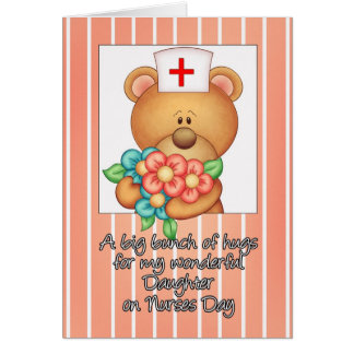 Daughter Nurse's Day Card With Nurse Teddy Bear An