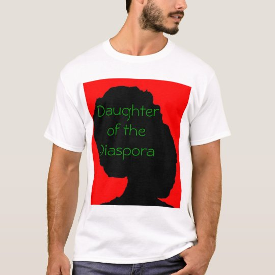Daughter Of The Diaspora 1 T-Shirt