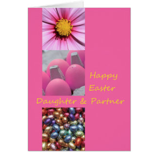 Daughter & Partner   Happy Easter Greeting Card