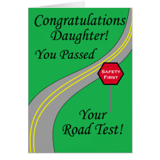 Daughter Passed Road Test! Card