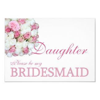 Daughter Please be Bridesmaid Card